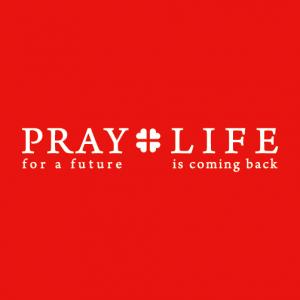PRAY+LIFE