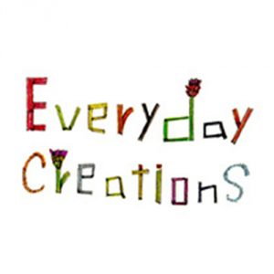 Everyday Creations